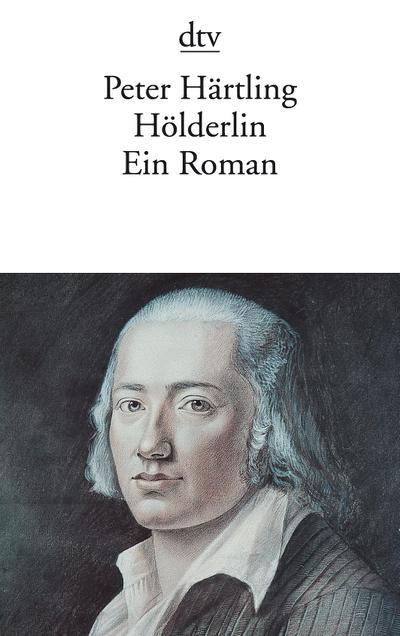 Holderlin: Ein Roman