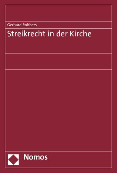 Streikrecht in der Kirche - Gerhard Robbers