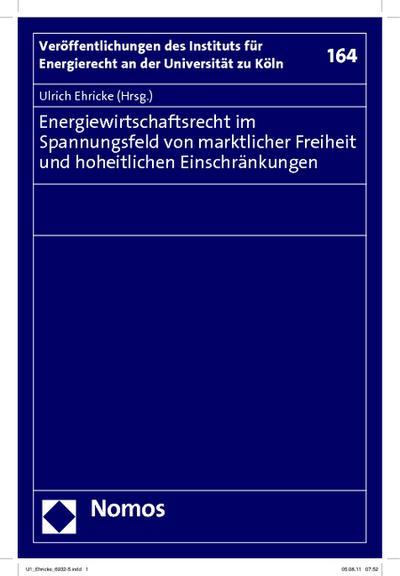 Energierecht im Wandel : Perspektiven und neue Vorgaben - Ulrich Ehricke