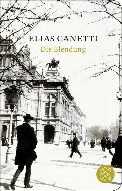 Die Blendung: Elias Canetti