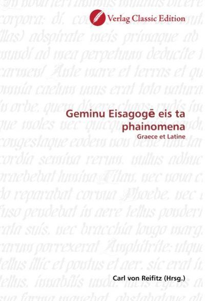 Geminu Eisagoge eis ta phainomena : Graece et Latine - Carl von Reifitz
