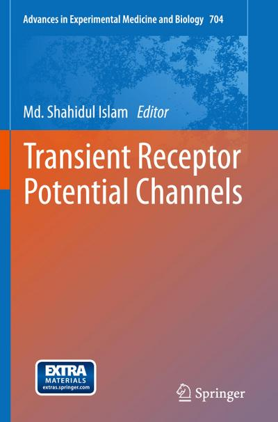 Transient Receptor Potential Channels - Shahidul Islam