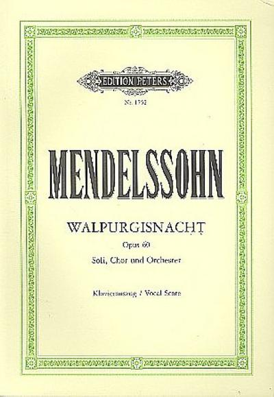 Die erste Walpurgisnacht Op. 60 : Klavierauszug: Felix Mendelssohn Bartholdy