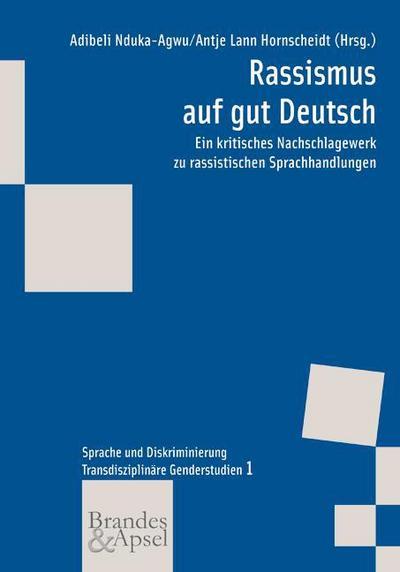 Rassismus auf gut Deutsch: Adibeli Nduka-Agwu