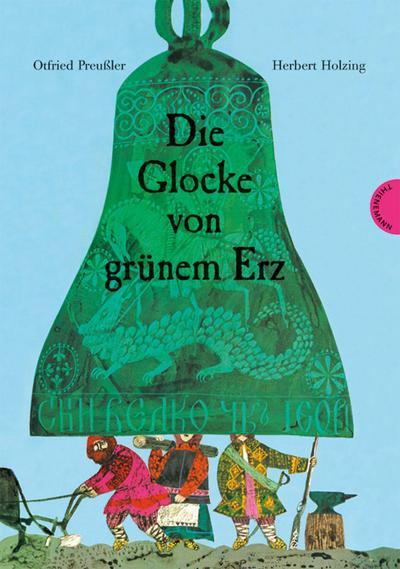 Die Glocke von grünem Erz: Otfried Preußler