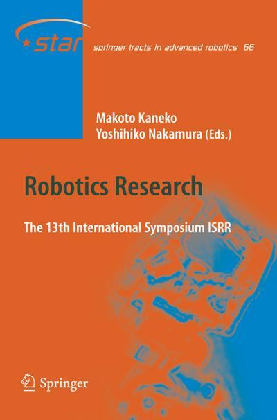 Robotics Research : The 13 International Symposium ISRR - Makoto Kaneko
