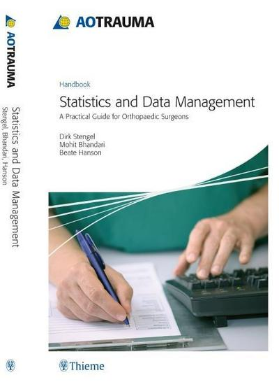 AO Handbook - Statistics and Data Management: Dirk Stengel