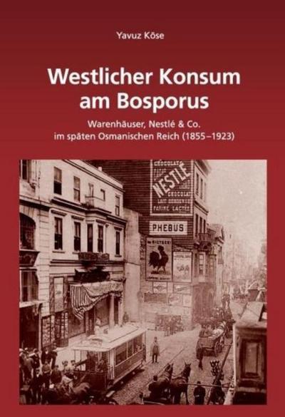 Westlicher Konsum am Bosporus : Warenhäuser, Nestlé: Yavuz Köse
