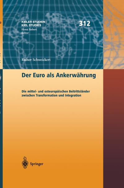 Der Euro als Ankerwährung : Die mittel-: Rainer Schweikert