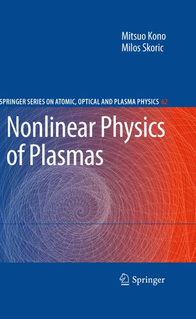 Nonlinear Physics of Plasmas - Mitsuo Kono