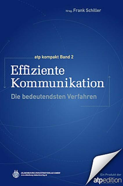 Effiziente Kommunikation : Die bedeutendsten Verfahren - Frank Schiller