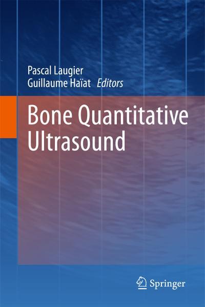 Bone Quantitative Ultrasound - Pascal Laugier