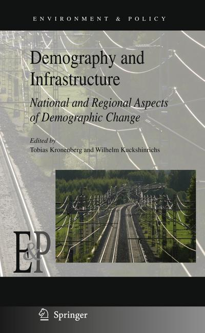 Demography and Infrastructure : National and Regional Aspects of Demographic Change - Tobias Kronenberg