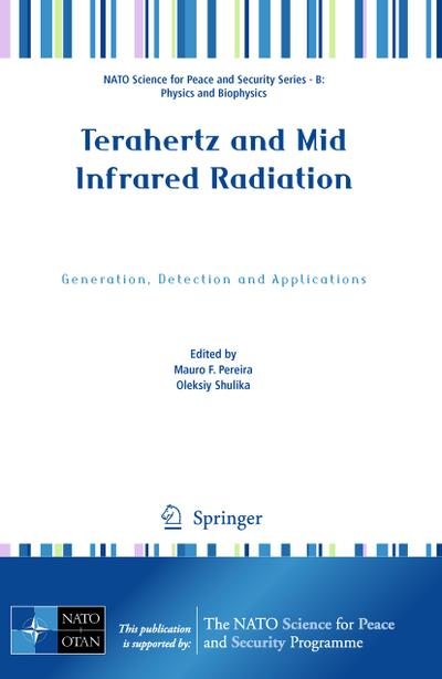 Terahertz and Mid Infrared Radiation : Generation, Detection and Applications - Mauro F. Pereira