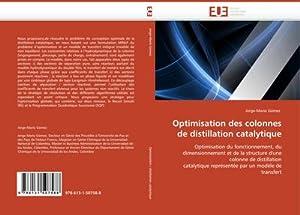 Optimisation des colonnes de distillation catalytique : Jorge-Mario Gómez
