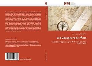Les Voyageurs de l'Âme : Étude Ethnologique: Adriane Luisa RODOLPHO