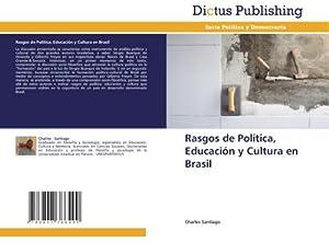 Rasgos de Política, Educación y Cultura en: Charles Santiago
