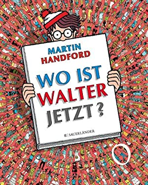 Wo ist Walter jetzt?: Martin Handford