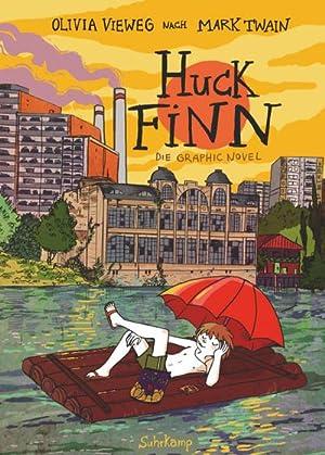 Huck Finn : Nach Mark Twain. Graphic: Olivia Vieweg