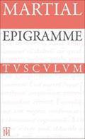 Epigrammata - Epigramme: Lateinisch - Deutsch (German Edition)
