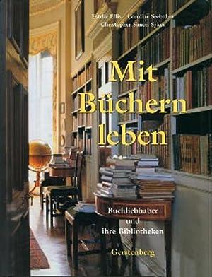 Mit Büchern leben : Buchliebhaber und ihre: Estelle Ellis