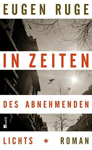 In Zeiten des abnehmenden Lichts : Roman: Eugen Ruge