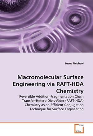 Macromolecular Surface Engineering via RAFT-HDA Chemistry : Leena Nebhani