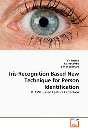 Iris Recognition Based New Technique for Person: S P Narote