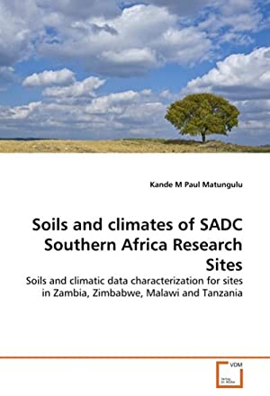 Soils and climates of SADC Southern Africa: Kande M Paul