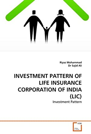 INVESTMENT PATTERN OF LIFE INSURANCE CORPORATION OF: Riyaz Mohammad