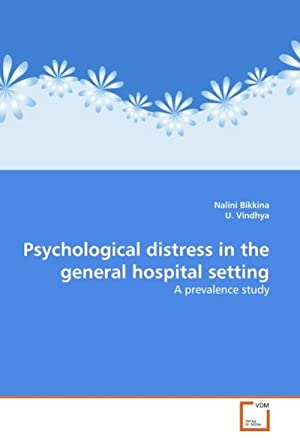 Psychological distress in the general hospital setting: Nalini Bikkina