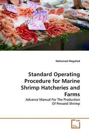 Standard Operating Procedure for Marine Shrimp Hatcheries: Mohamed Megahed