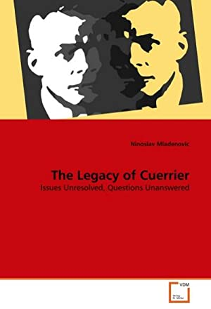 The Legacy of Cuerrier : Issues Unresolved,: Ninoslav Mladenovic