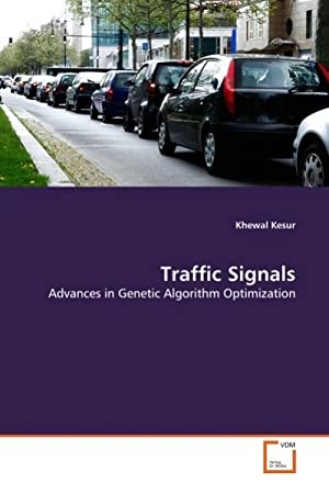 Traffic Signals : Advances in Genetic Algorithm: Khewal Kesur