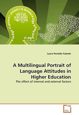 A Multilingual Portrait of Language Attitudes in: Laura Portolés Falomir