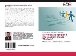 Movimientos sociales e información: el caso 'Mestrets': Francisco Javier Vellón