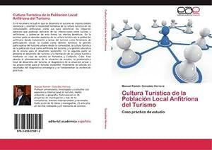Cultura Turística de la Población Local Anfitriona: Manuel Ramón González