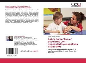 Labor correctiva en escolares con necesidades educativas: Héctor Núñez Guzmán