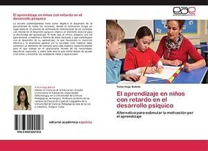El aprendizaje en niños con retardo en: Yunia Vega Batista