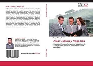 Asia: Cultura y Negocios : Características culturales: Felipe Avila y