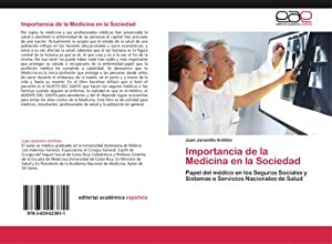 Importancia de la Medicina en la Sociedad: Juan Jaramillo Antillón
