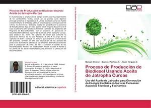 Proceso de Producción de Biodiesel Usando Aceite: Manuel Álvarez
