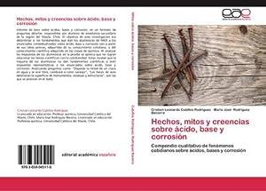 Hechos, mitos y creencias sobre ácido, base: Cristian Leonardo Cubillos
