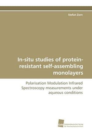 In-situ studies of protein-resistant self-assembling monolayers : Stefan Zorn