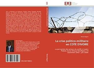 La crise politico-millitaire en COTE D'IVOIRE : Marcel Bagare