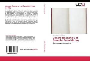 Cesare Beccaria y el Derecho Penal de: Javier Llobet Rodríguez
