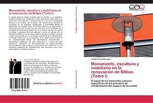 Monumento, escultura y mobiliario en la renovación: Isusko Vivas Ziarrusta