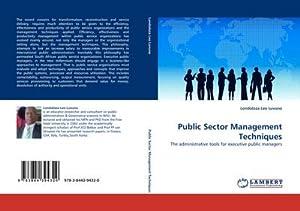 Public Sector Management Techniques : The administrative: Londoloza Leo Luvuno