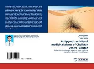 Antipyretic activity of medicinal plants of Cholistan: Khurshid Alam