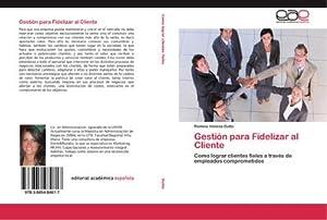 Gestión para Fidelizar al Cliente : Como: Romina Vanesa Dutto